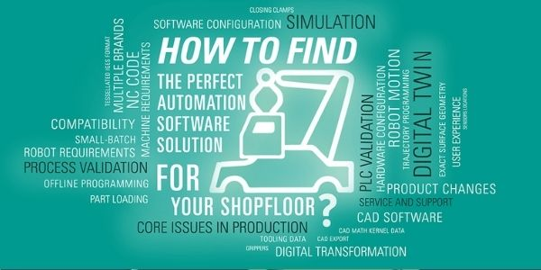 How to choose a comprehensive simulation and offline programming software for your automation needs